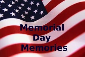 Memoria Day Memories